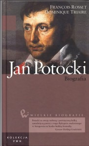 FRANCOIS ROSSET; DOMINIQUE TRIAIRE - JAN POTOCKI. Biografia